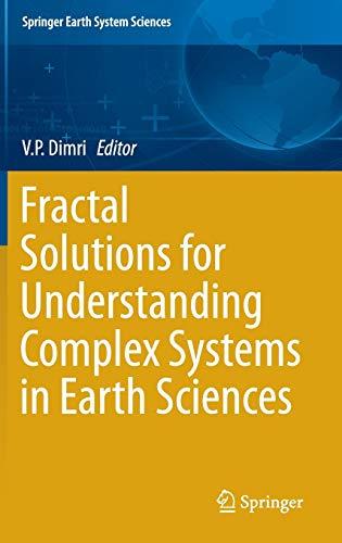Fractal Solutions for Understanding Complex Systems in: Vijay Prasad Dimri