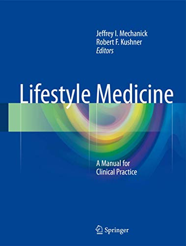 9783319246857: Lifestyle Medicine: A Manual for Clinical Practice