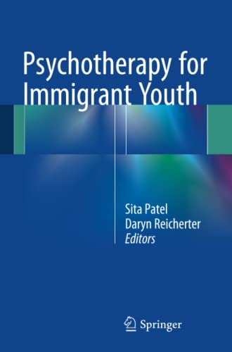 9783319246918: Psychotherapy for Immigrant Youth