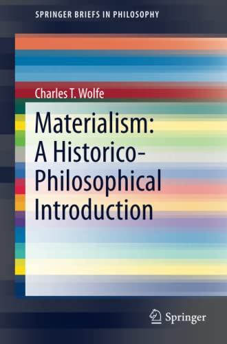 9783319248189: Materialism: A Historico-Philosophical Introduction