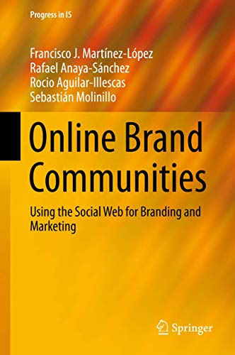 9783319248240: Online Brand Communities: Using the Social Web for Branding and Marketing (Progress in IS)