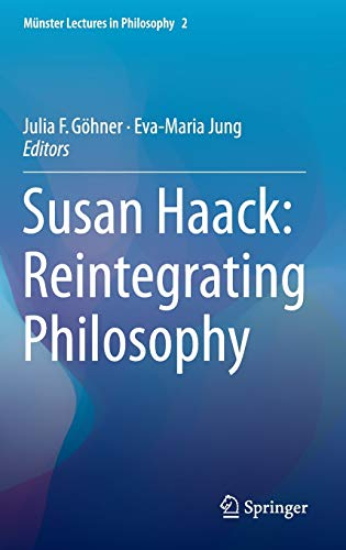 9783319249674: Susan Haack: Reintegrating Philosophy (Munster Lectures in Philosophy)