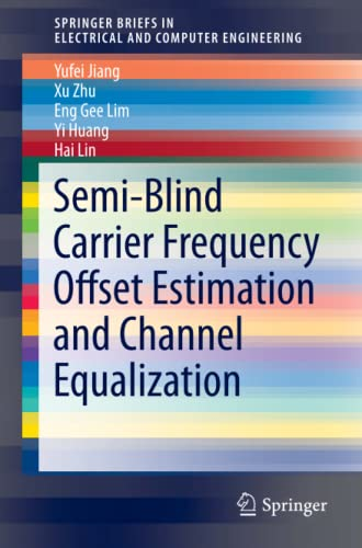 Semi-Blind Carrier Frequency Offset Estimation and Channel: Lin, Hai, Huang,