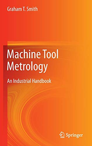 9783319251073: Machine Tool Metrology: An Industrial Handbook