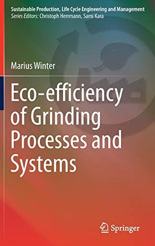 9783319252032: Eco-efficiency of Grinding Processes and Systems (Sustainable Production, Life Cycle Engineering and Management)