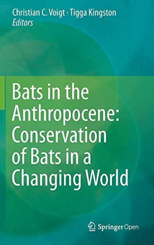 9783319252186: Bats in the Anthropocene: Conservation of Bats in a Changing World
