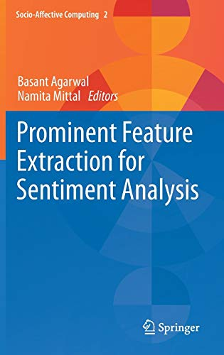 9783319253411: Prominent Feature Extraction for Sentiment Analysis (Socio-Affective Computing)
