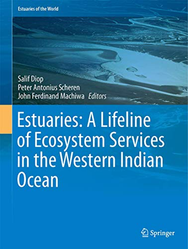 9783319253688: Estuaries: A Lifeline of Ecosystem Services in the Western Indian Ocean (Estuaries of the World)