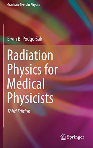 9783319253800: Radiation Physics for Medical Physicists