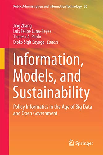9783319254371: Information, Models, and Sustainability: Policy Informatics in the Age of Big Data and Open Government (Public Administration and Information Technology)