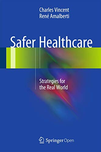9783319255576: Safer Healthcare: Strategies for the Real World