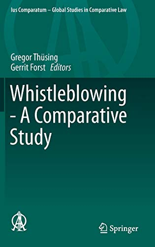9783319255750: Whistleblowing - A Comparative Study (Ius Comparatum - Global Studies in Comparative Law)