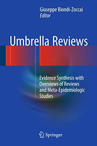 9783319256535: Umbrella Reviews: Evidence Synthesis with Overviews of Reviews and Meta-Epidemiologic Studies