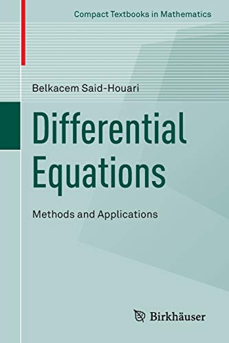 9783319257341: Differential Equations: Methods and Applications (Compact Textbooks in Mathematics)