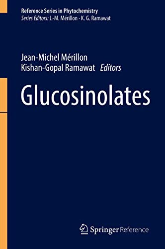 9783319257495: Glucosinolates (Reference Series in Phytochemistry)