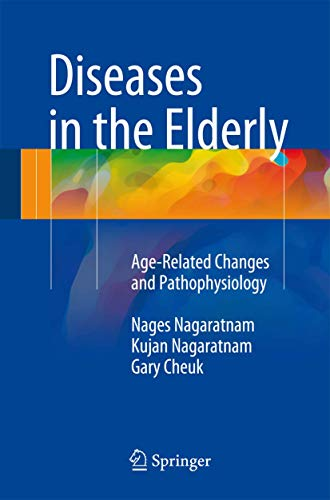 9783319257853: Diseases in the Elderly: Age-Related Changes and Pathophysiology