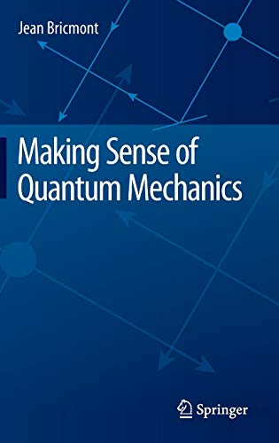 9783319258874: Making Sense of Quantum Mechanics