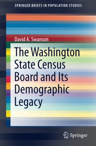 9783319259475: The Washington State Census Board and Its Demographic Legacy (SpringerBriefs in Population Studies)