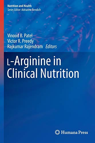 9783319260075: L-Arginine in Clinical Nutrition (Nutrition and Health)