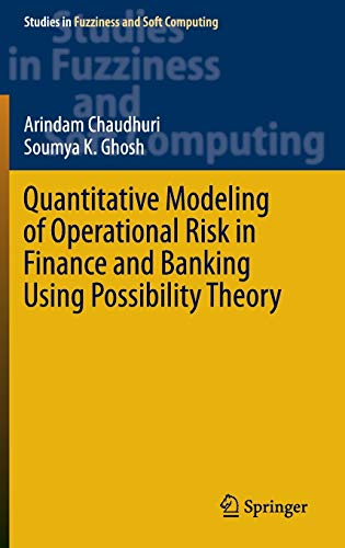 9783319260372: Quantitative Modeling of Operational Risk in Finance and Banking Using Possibility Theory (Studies in Fuzziness and Soft Computing)