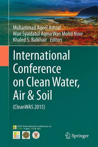 9783319261683: International Conference on Clean Water, Air & Soil (CleanWAS 2015)