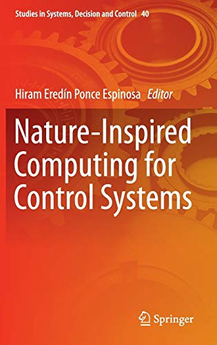 9783319262284: Nature-Inspired Computing for Control Systems (Studies in Systems, Decision and Control)