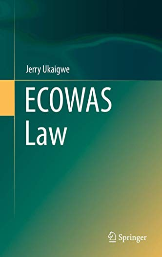 9783319262314: ECOWAS Law