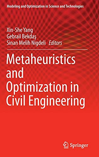 9783319262437: Metaheuristics and Optimization in Civil Engineering (Modeling and Optimization in Science and Technologies)