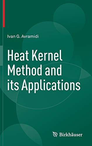 9783319262659: Heat Kernel Method and its Applications