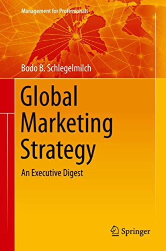 9783319262772: Global Marketing Strategy: An Executive Digest (Management for Professionals)