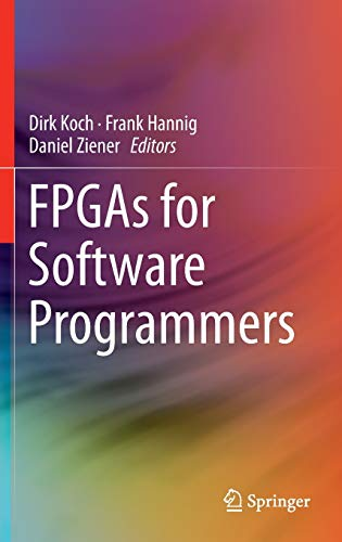 9783319264066: FPGAs for Software Programmers