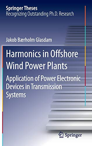 9783319264752: Harmonics in Offshore Wind Power Plants: Application of Power Electronic Devices in Transmission Systems (Springer Theses)