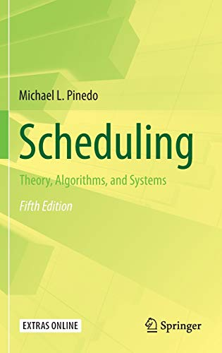 9783319265780: Scheduling: Theory, Algorithms, and Systems