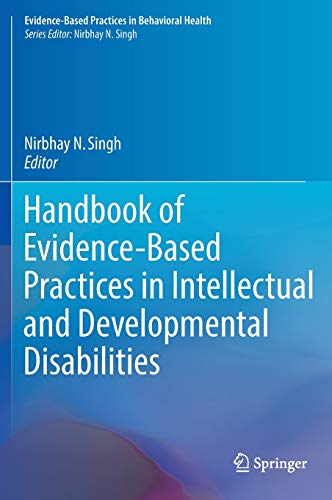 9783319265810: Handbook of Evidence-Based Practices in Intellectual and Developmental Disabilities (Evidence-Based Practices in Behavioral Health)