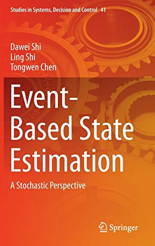 9783319266046: Event-Based State Estimation: A Stochastic Perspective (Studies in Systems, Decision and Control)