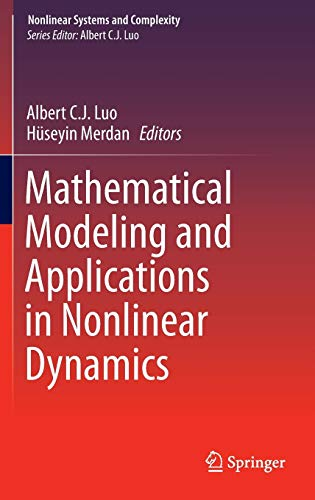 9783319266282: Mathematical Modeling and Applications in Nonlinear Dynamics (Nonlinear Systems and Complexity)