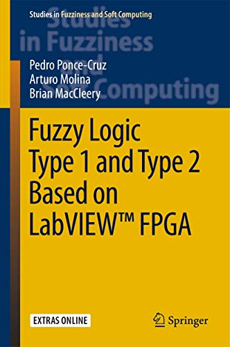 Fuzzy Logic Type 1 and Type 2: Ponce-Cruz, Pedro: