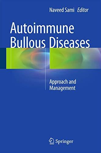 9783319267265: Autoimmune Bullous Diseases: Approach and Management