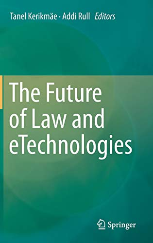 9783319268941: The Future of Law and eTechnologies