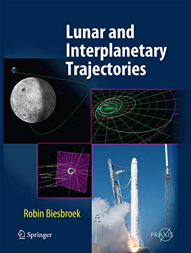 9783319269818: Lunar and Interplanetary Trajectories (Springer Praxis Books)