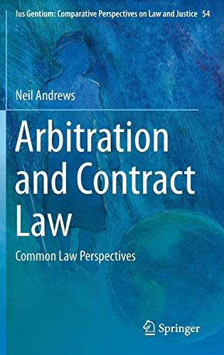 9783319271422: Arbitration and Contract Law: Common Law Perspectives (Ius Gentium: Comparative Perspectives on Law and Justice)