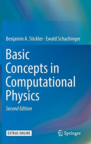 9783319272634: Basic Concepts in Computational Physics