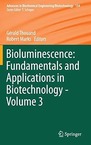 Bioluminescence: Fundamentals and Applications in Biotechnology - Volume 3: Gérald Thouand