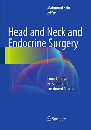Head and Neck and Endocrine Surgery.: Sakr, Mahmoud: