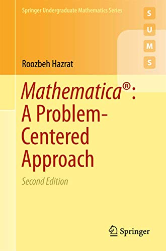 9783319275840: Mathematica®: A Problem-Centered Approach (Springer Undergraduate Mathematics Series)