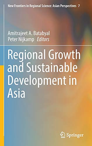 9783319275871: Regional Growth and Sustainable Development in Asia (New Frontiers in Regional Science: Asian Perspectives)