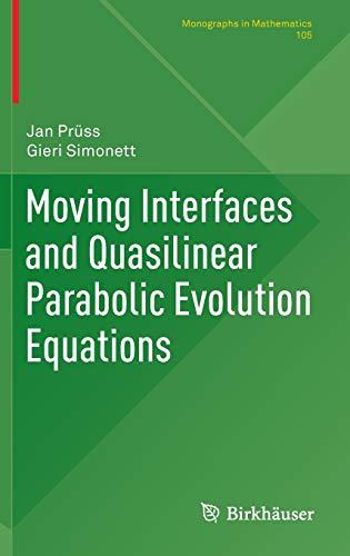 9783319276977: Moving Interfaces and Quasilinear Parabolic Evolution Equations (Monographs in Mathematics)
