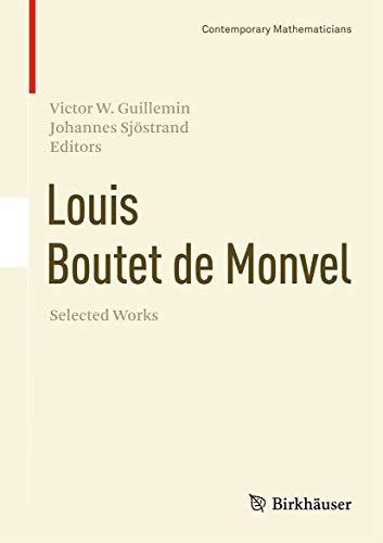 9783319279077: Louis Boutet de Monvel, Selected Works (Contemporary Mathematicians)