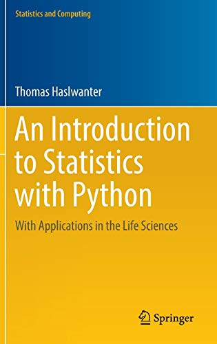 9783319283159: An Introduction to Statistics with Python: With Applications in the Life Sciences (Statistics and Computing)