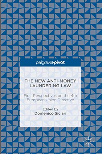 9783319290980: The New Anti-Money Laundering Law: First Perspectives on the 4th European Union Directive